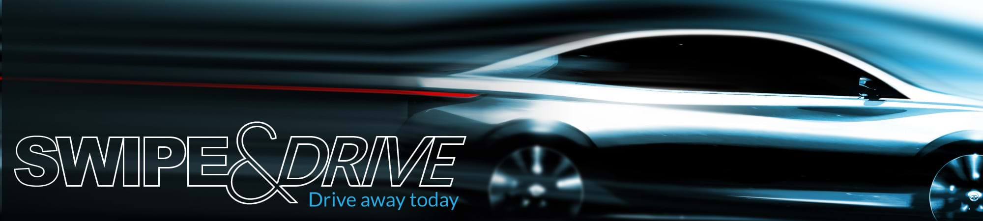 Swipe and Drive - Drive away today