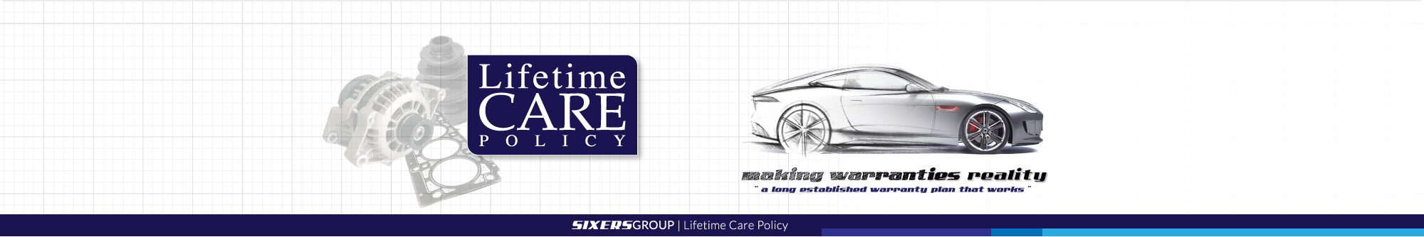Sixers Group Lifetime Care Policy Banner